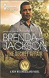 The Secret Affair (The Westmorelands series Book 29)