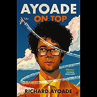 Ayoade on Top (English Edition)