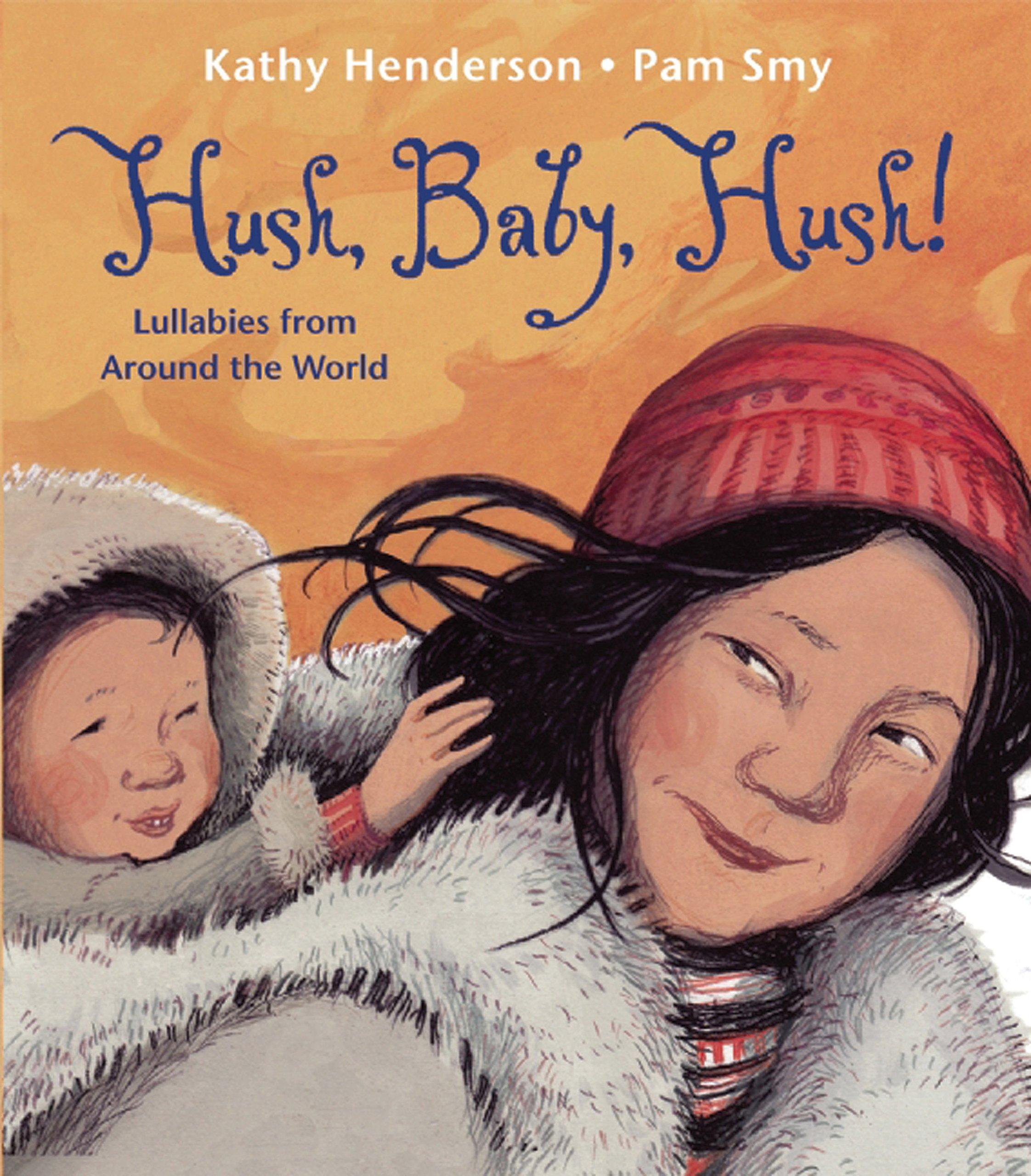 Amazon. Com: hush, baby, hush! : lullabies from around the world.