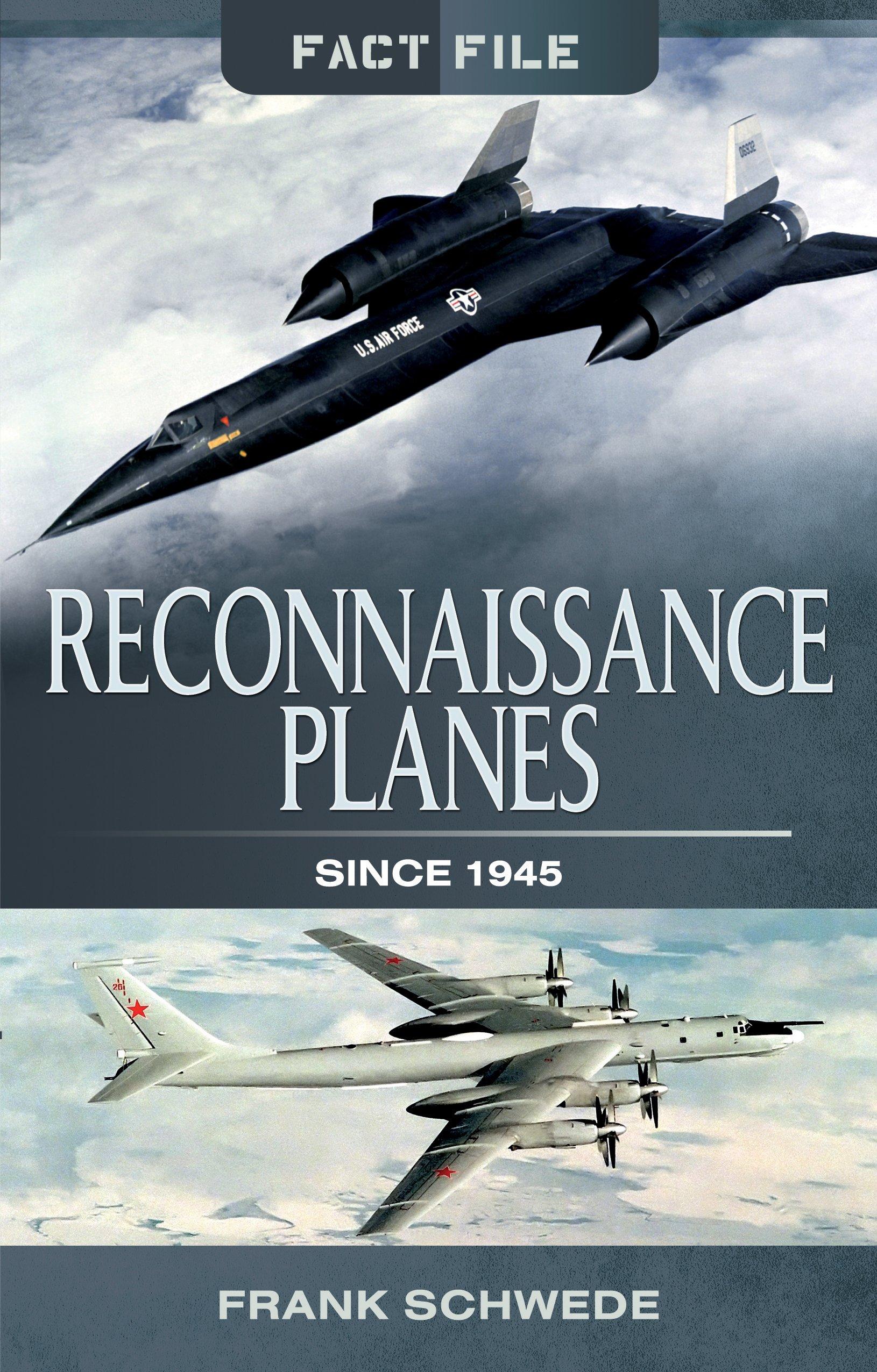Download Reconnaissance Planes Since 1945 (Fact File) pdf