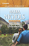 Montana Unbranded (Home on the Ranch)