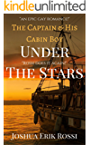The Captain and His Cabin Boy: Under The Stars!