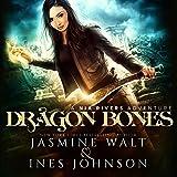 Dragon Bones: Nia Rivers Adventures, Book 1