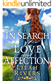 In Search of Love and Affection: An Inspirational Historical Western Romance Book