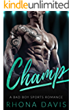 Champ: A Bad Boy Sports Romance