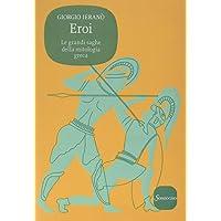 Eroi. Le grandi saghe della mitologia greca