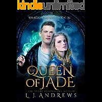 The Queen of Jade: A Dragon Shifter Fantasy (Dragon Mage Book 3)