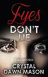 Eyes Don't Lie