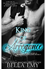 King of Arrogance (The Derek Mykels Romance Disasters Book 1) Kindle Edition