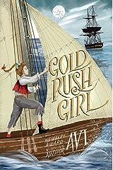 Gold Rush Girl Kindle Edition