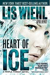 Heart of Ice (A Triple Threat Novel Book 3) Kindle Edition