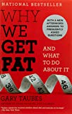 Why We Get Fat: And What to Do about It (Vintage)