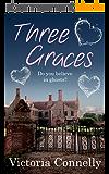 Three Graces (It's Magic Book 1) (English Edition)