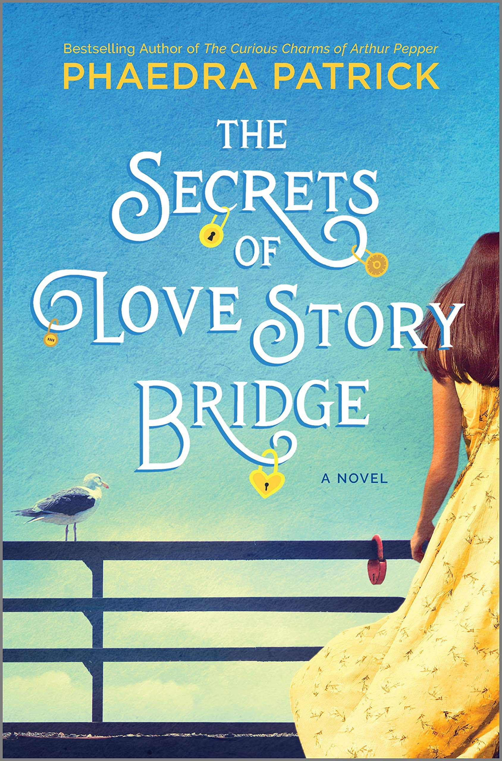 The Secrets of Love Story Bridge: A Novel: Patrick, Phaedra: 9780778309789: Amazon.com: Books