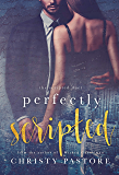 Perfectly Scripted (The Scripted Duet Book 2)