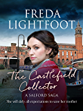 The Castlefield Collector (A Salford Saga Book 3)