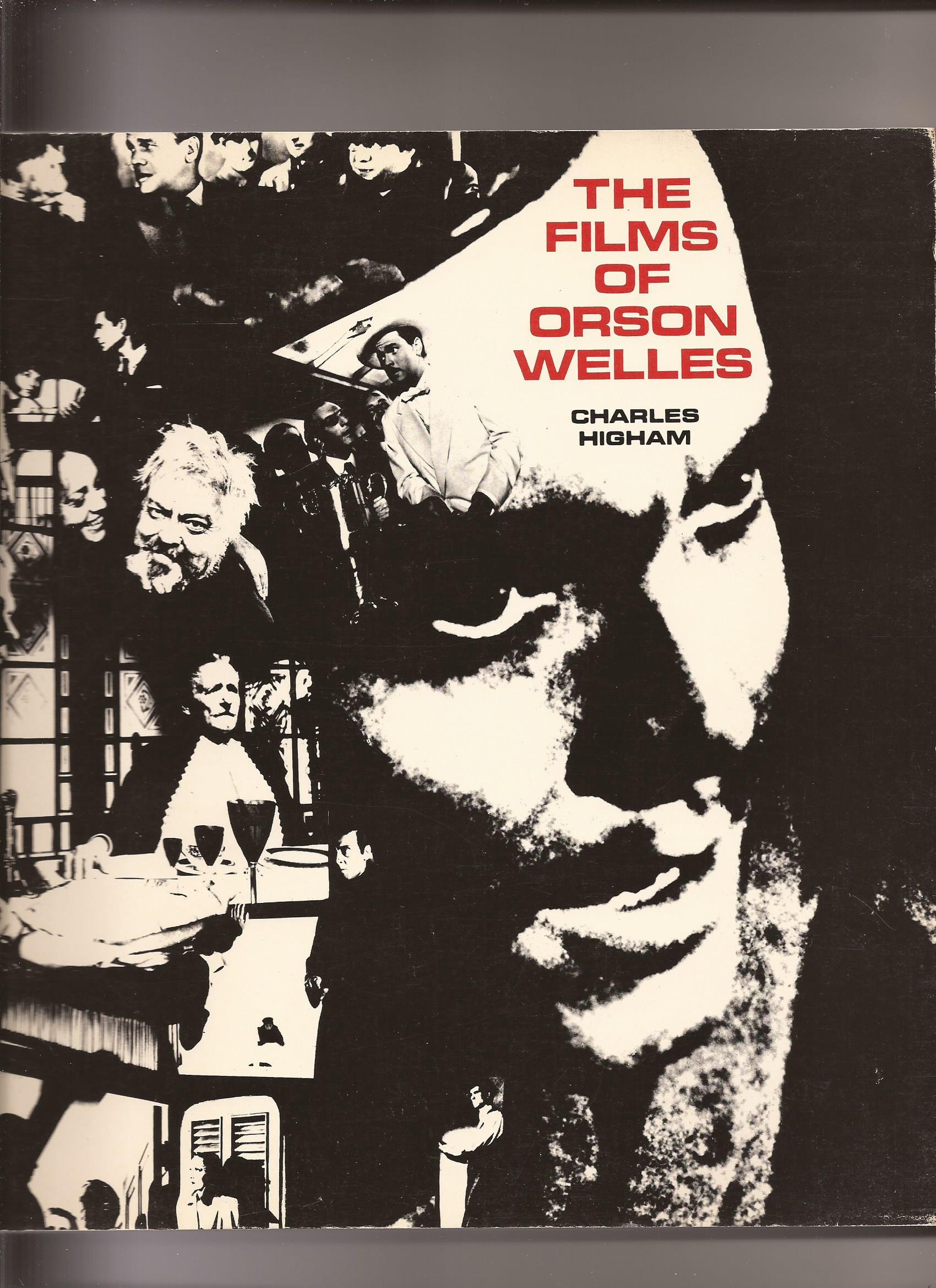 Films of Orson Welles, Higham, Charles