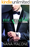 Mr. Trouble: A London Billionaire Standalone (London Billionaires Book 2)