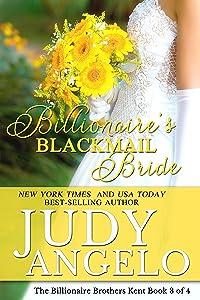 Billionaire's Blackmail Bride: Ridge's Story (The Billionaire Brothers Kent Book 3)
