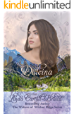 Dulcina: (The Widows of Wildcat Ridge Book 5)