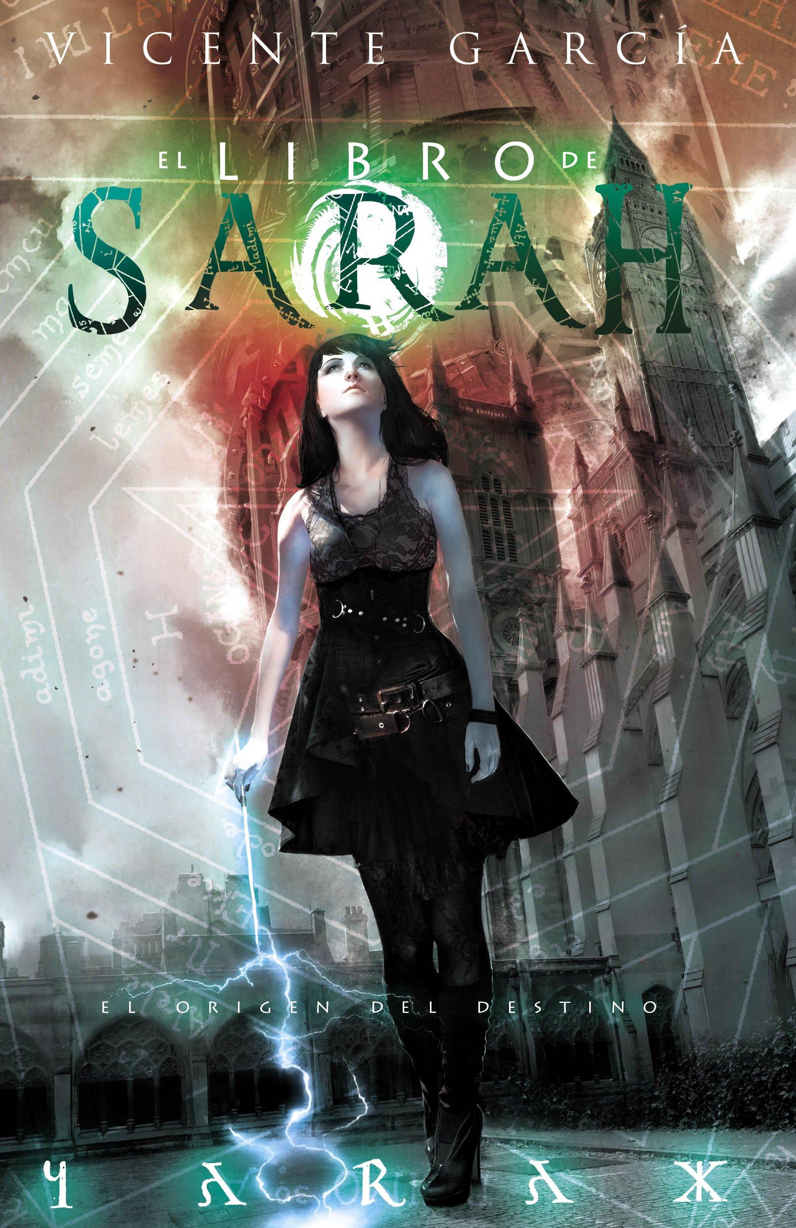 El libro de Sarah: El origen del destino (Fantasia): Amazon.es: Vicente García: Libros