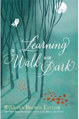 Learning to Walk in the Dark Kindle Edition