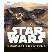 Star Wars: Complete Locations: Incredible Cross-Sections of Worlds from the Star Wars Galaxy
