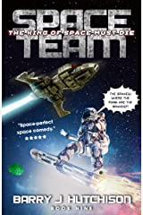 Space Team: The King of Space Must Die Kindle Edition
