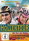 Höllentour - Die Tour der Helden