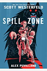 Spill Zone Book 1 Hardcover