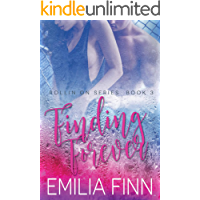 Finding Forever: Book 3 of the Rollin On Series