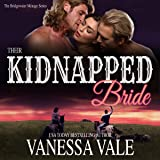 Their Kidnapped Bride: A Bridgewater Ménage, Volume 1