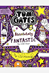 Tom Gates #05: Absolutely Fantastic (At Some Things) Paperback