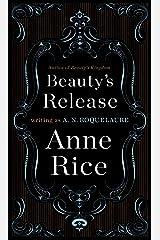 Beauty's Release: A Novel (Sleeping Beauty Trilogy Book 3) Kindle Edition