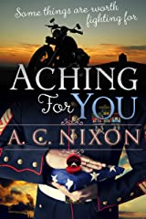 Aching for You (Aching Series Book 2) Kindle Edition