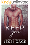 Keep You (Love Under Construction Book 3)
