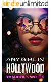 Any Girl in Hollywood: Prequel to the Girl So Hollywood Series