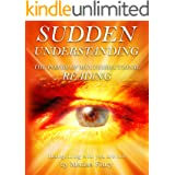 Sudden Understanding-Recognizing Who You Are Not: The Power of Multi Directional Reading