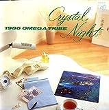 Crystal Night [Made In Japan] [CD] 1986 Omega Tribe [CD] 1986 Omega Tribe