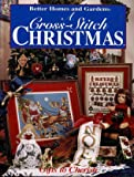 A Cross-Stitch Christmas: Gifts to Cherish (Better Homes and Gardens)