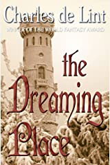 The Dreaming Place Kindle Edition