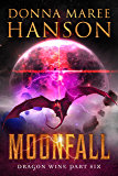Moonfall: Dragon Wine Part Six