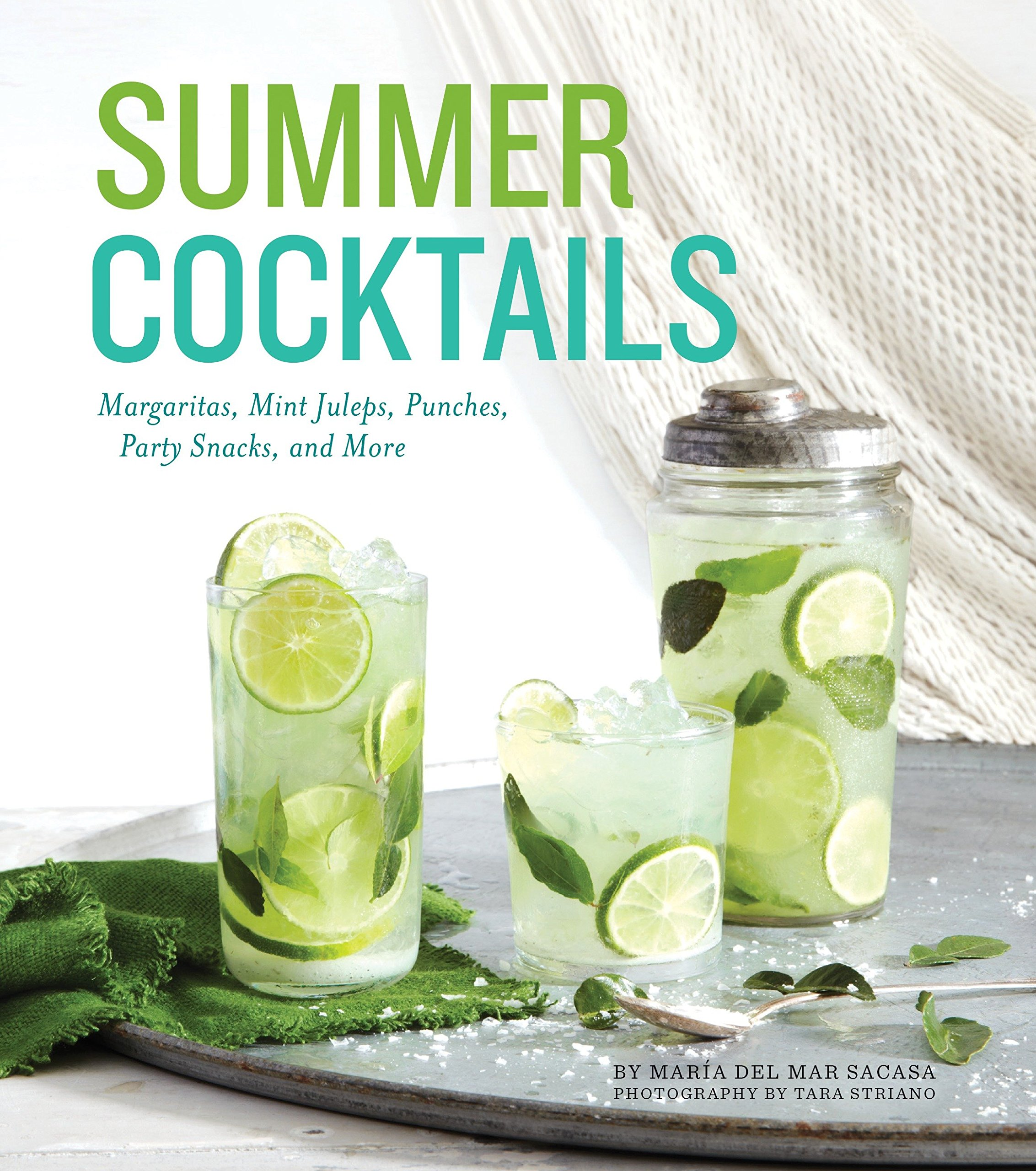summer cocktails margaritas mint juleps punches party snacks