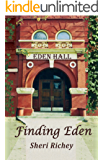 Finding Eden (The Eden Hall Series Book 1)