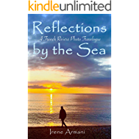 Reflections by the Sea: A French Riviera Photo Travelogue of Healing book cover