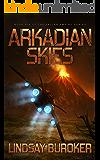 Arkadian Skies: Fallen Empire, Book 6