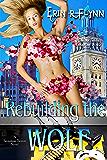 Rebuilding the Wolf (Seraphine Thomas Book 8)