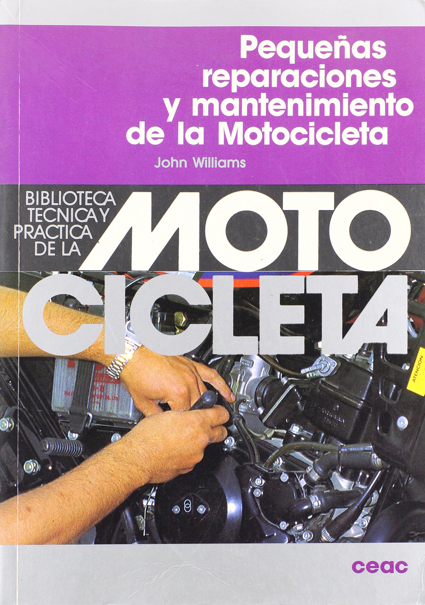 Pequenas Reparaciones y Mantenimiento de La Motoci (Spanish Edition) (Spanish) Paperback – July, 1991