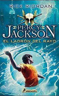 El ladrón del rayo: Percy Jackson y los dioses del Olimpo I (Spanish Edition