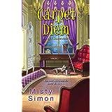 Carpet Diem (A Tallie Graver Mystery Book 4)